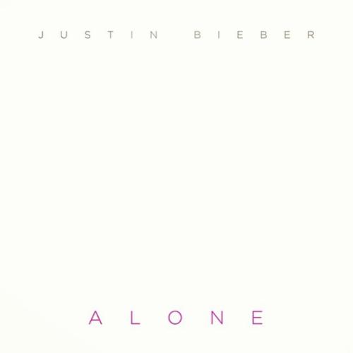 """Justin Bieber, """"Alone"""""""