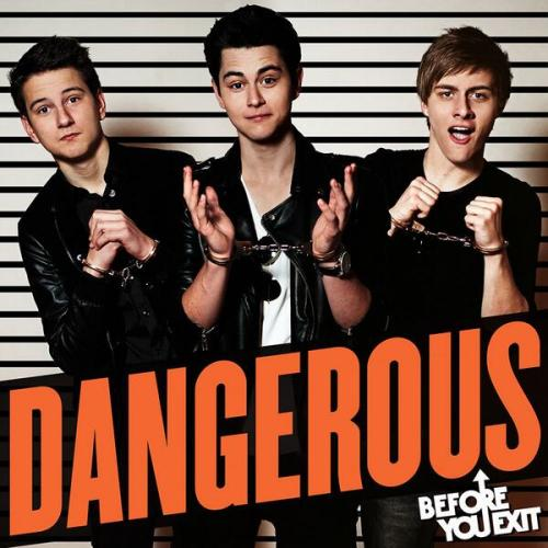 before you exit dangerous