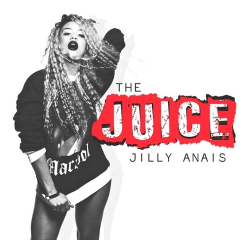 Jilly Anais -The Juice EP